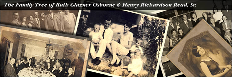 The Family Tree of Ruth Glazner Osborne & Henry Richardson Read, Sr.